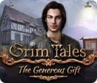 Grim Tales: The Generous Gift spel