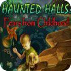 Haunted Halls: Fears from Childhood Collector's Edition spel