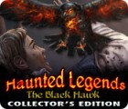 Haunted Legends: The Black Hawk Collector's Edition spel