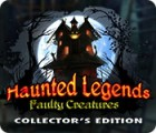 Haunted Legends: Faulty Creatures Collector's Edition spel