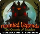 Haunted Legends: The Queen of Spades Collector's Edition spel