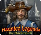 Haunted Legends: The Black Hawk spel