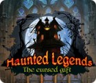 Haunted Legends: The Cursed Gift spel