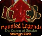 Haunted Legends: The Queen of Spades Strategy Guide spel