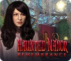 Haunted Manor: Remembrance spel