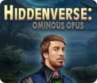 Hiddenverse: Ominous Opus spel