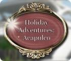 Holiday Adventures: Acapulco spel