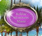 Holiday Adventures: Miami spel