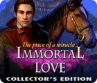 Immortal Love 2: The Price of a Miracle Collector's Edition spel