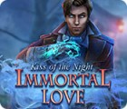 Immortal Love: Kiss of the Night spel