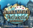 Jewel Match Solitaire: Atlantis Collector's Edition spel