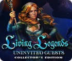 Living Legends: Uninvited Guests Collector's Edition spel