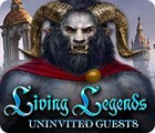 Living Legends: Uninvited Guests spel
