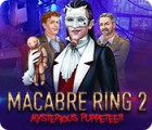 Macabre Ring 2: Mysterious Puppeteer spel