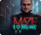 Maze: Sinister Play spel