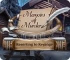 Memoirs of Murder: Resorting to Revenge spel