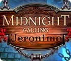 Midnight Calling: Jeronimo spel