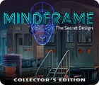 Mindframe: The Secret Design Collector's Edition spel