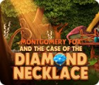 Montgomery Fox and the Case Of The Diamond Necklace spel