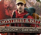 Mysteries of the Past: Shadow of the Daemon spel