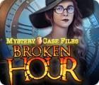 Mystery Case Files: Broken Hour spel