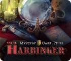 Mystery Case Files: The Harbinger spel