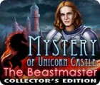 Mystery of Unicorn Castle: The Beastmaster Collector's Edition spel