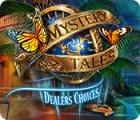Mystery Tales: Dealer's Choices spel