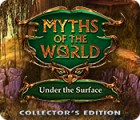 Myths of the World: Under the Surface Collector's Edition spel