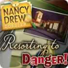Nancy Drew Dossier: Resorting to Danger spel