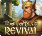 Northern Tales 5: Revival spel