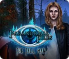 Paranormal Files: The Tall Man spel