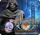 Paranormal Files: Trials of Worth Collector's Edition spel