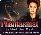 Phantasmat: Behind the Mask Collector's Edition spel