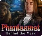 Phantasmat: Behind the Mask spel