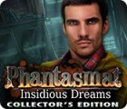 Phantasmat: Insidious Dreams Collector's Edition spel
