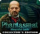 Phantasmat: Mournful Loch Collector's Edition spel