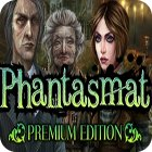 Phantasmat Premium Edition spel