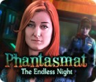 Phantasmat: The Endless Night spel