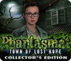Phantasmat: Town of Lost Hope Collector's Edition spel