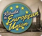 Rebuild the European Union spel