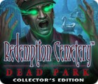 Redemption Cemetery: Dead Park Collector's Edition spel