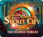 Secret City: The Human Threat spel