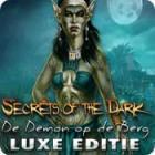 Secrets of the Dark: De Demon op de Berg Luxe Editie spel