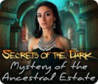 Secrets of the Dark: Mystery of the Ancestral Estate spel