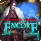 Shattered Minds: Encore spel