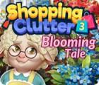 Shopping Clutter 3: Blooming Tale spel