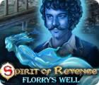 Spirit of Revenge: Florry's Well spel