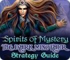 Spirits of Mystery: The Dark Minotaur Strategy Guide spel