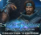 Spirits of Mystery: The Fifth Kingdom Collector's Edition spel